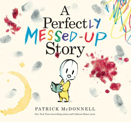 A Perfectly Messed-up Story By McDonnell, Patrick